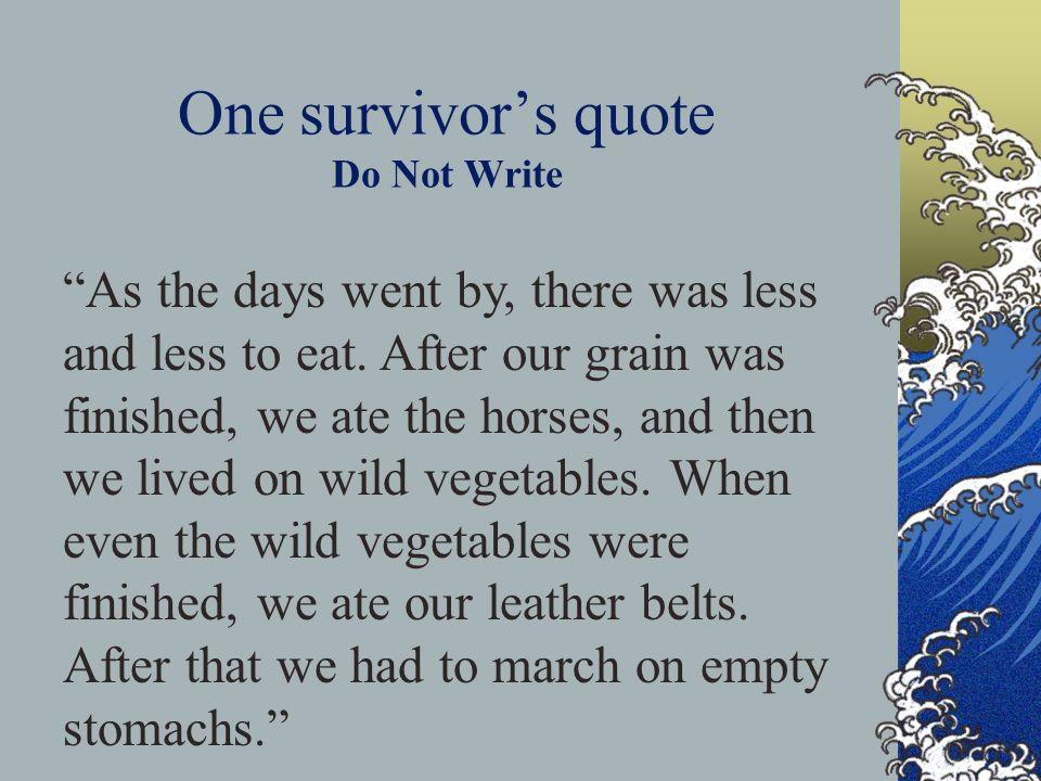 One survivor's quote Do Not Write