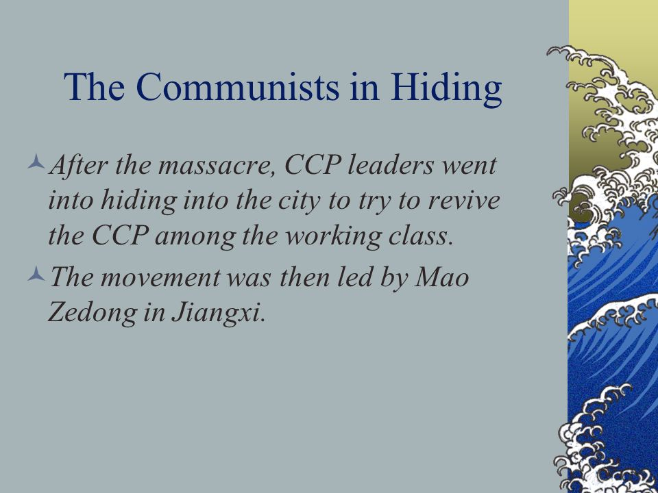 The Communists in Hiding