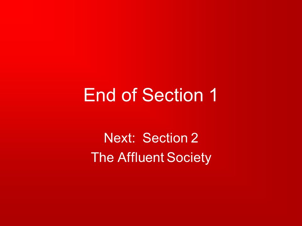 Next: Section 2 The Affluent Society