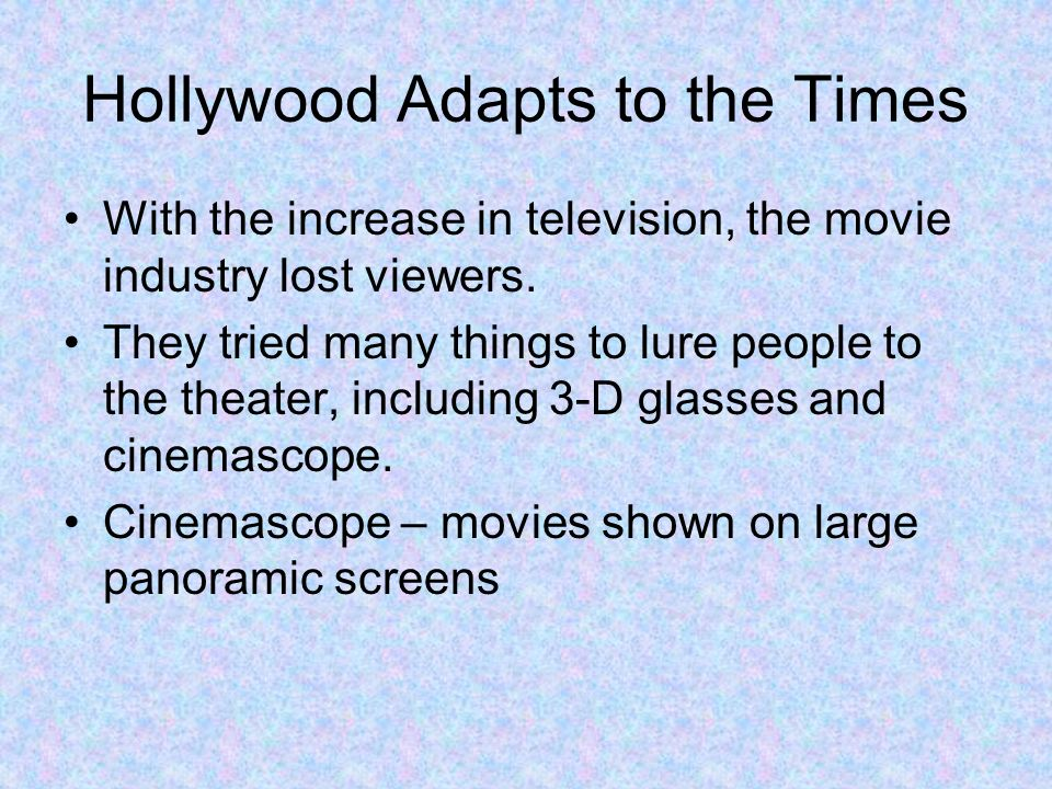 Hollywood Adapts to the Times