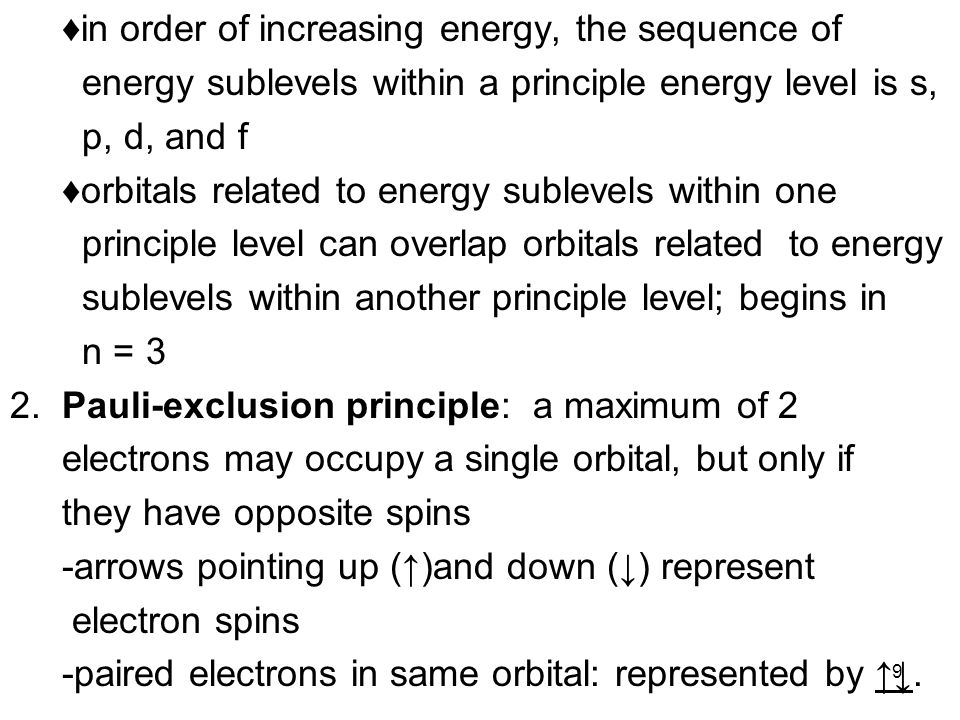 ♦in order of increasing energy, the sequence of