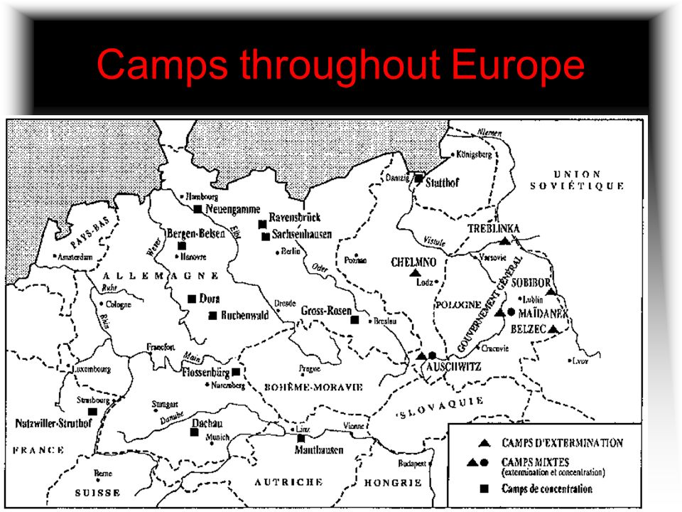 Camps throughout Europe