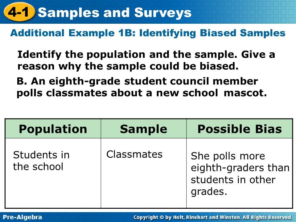 Additional Example 1B: Identifying Biased Samples
