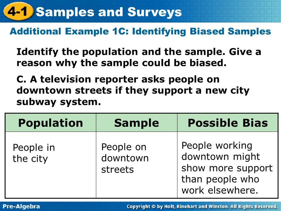 Additional Example 1C: Identifying Biased Samples