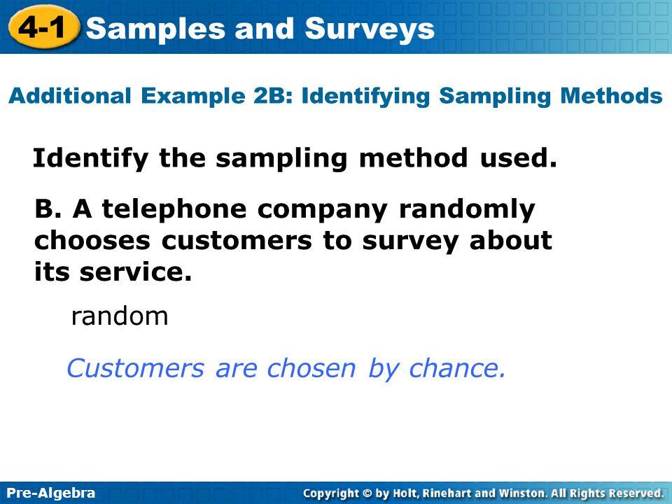 Additional Example 2B: Identifying Sampling Methods