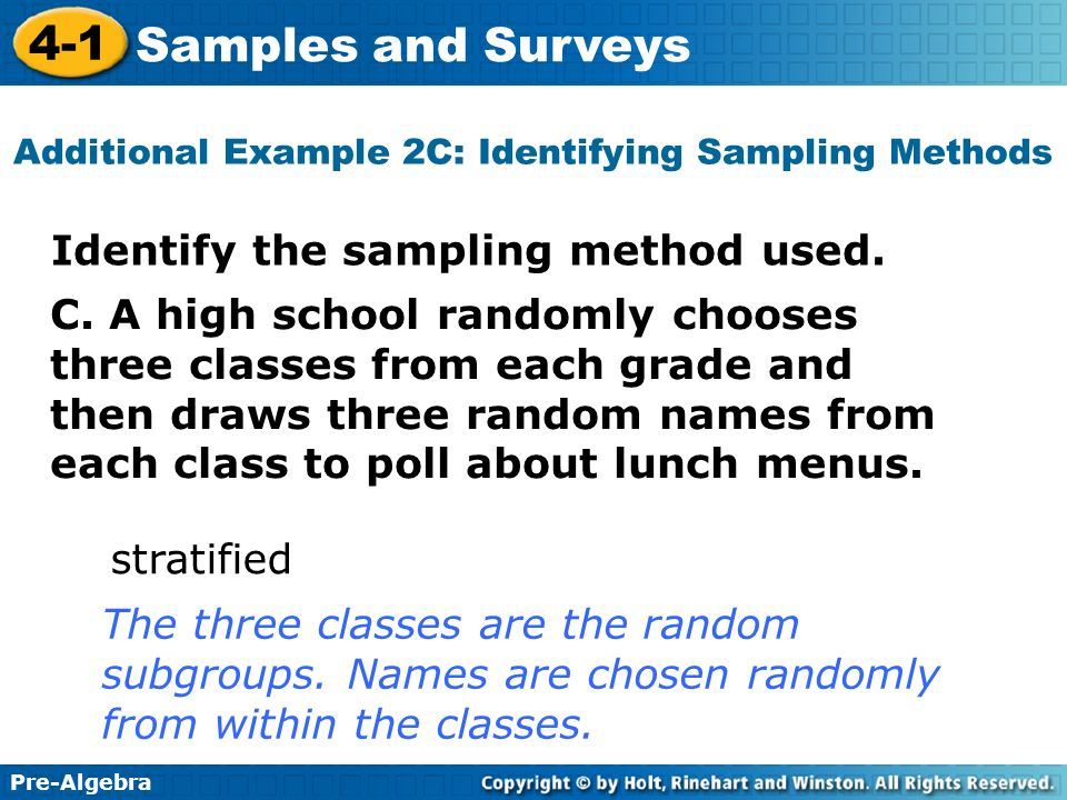 Additional Example 2C: Identifying Sampling Methods