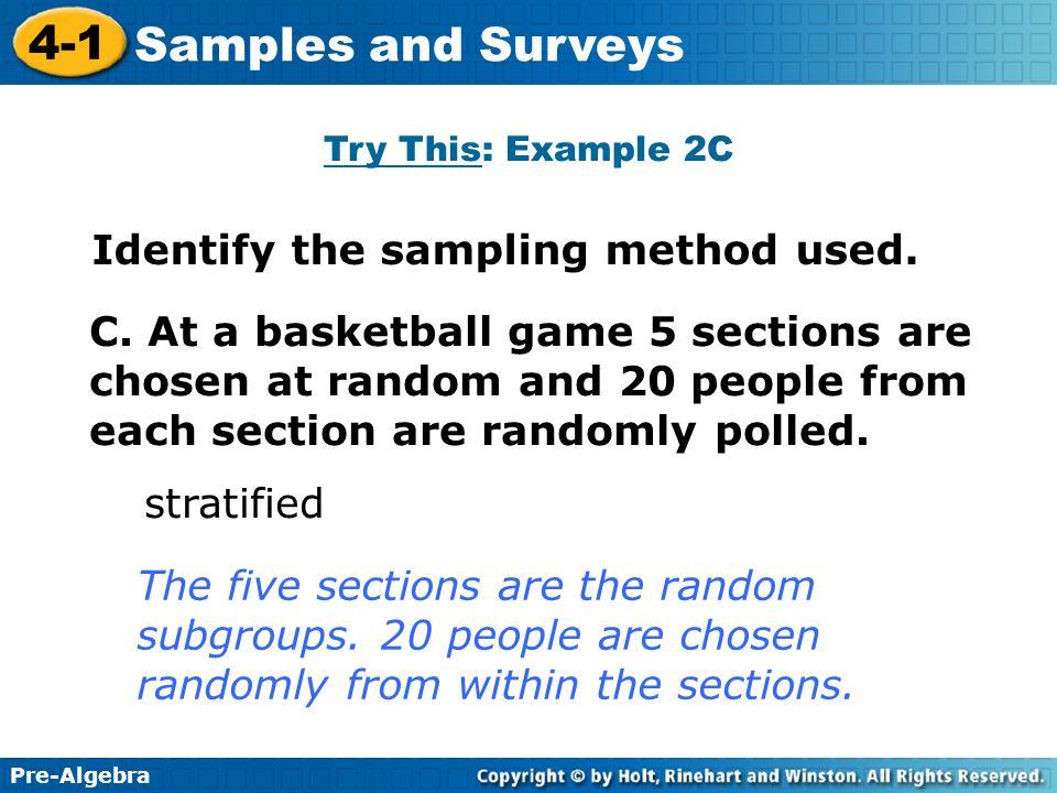 Identify the sampling method used.