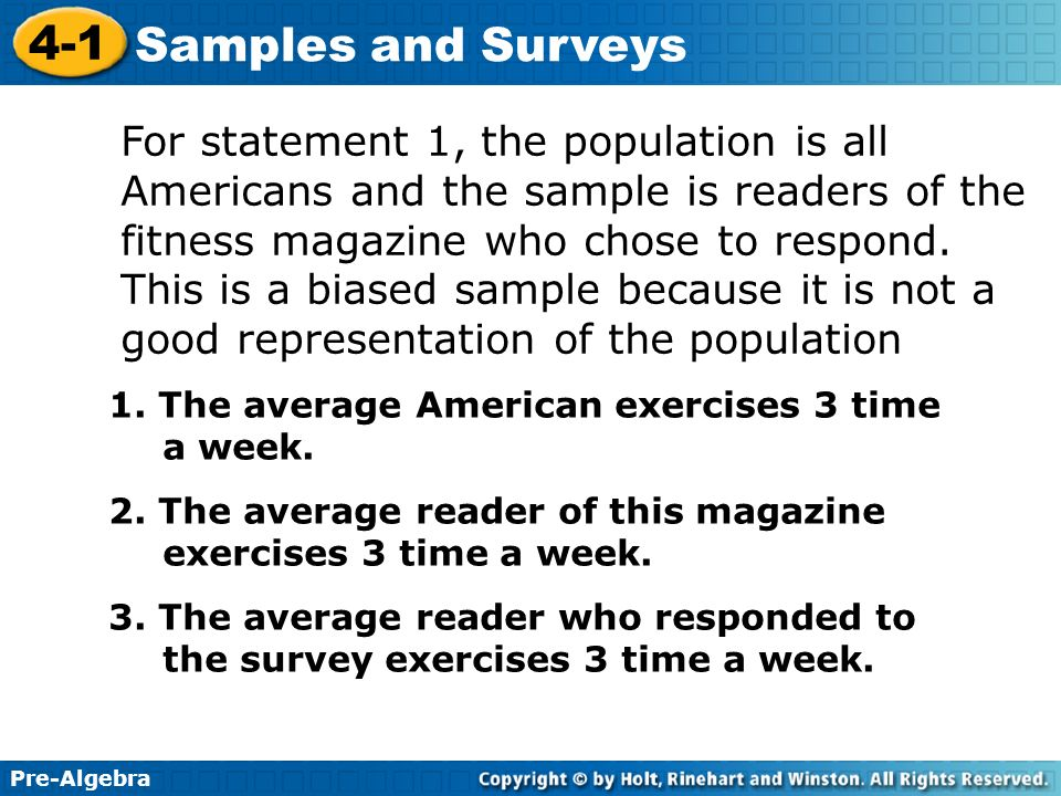 For statement 1, the population is all Americans and the sample is readers of the fitness magazine who chose to respond. This is a biased sample because it is not a good representation of the population