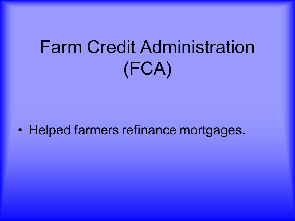 Farm Credit Administration (FCA)