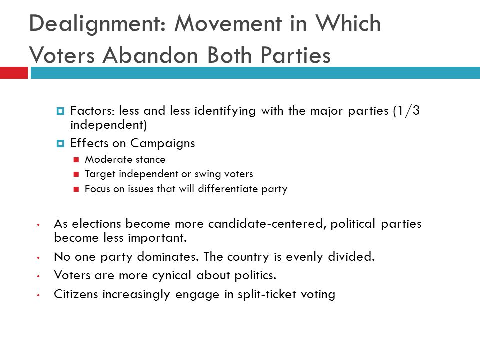 Dealignment: Movement in Which Voters Abandon Both Parties