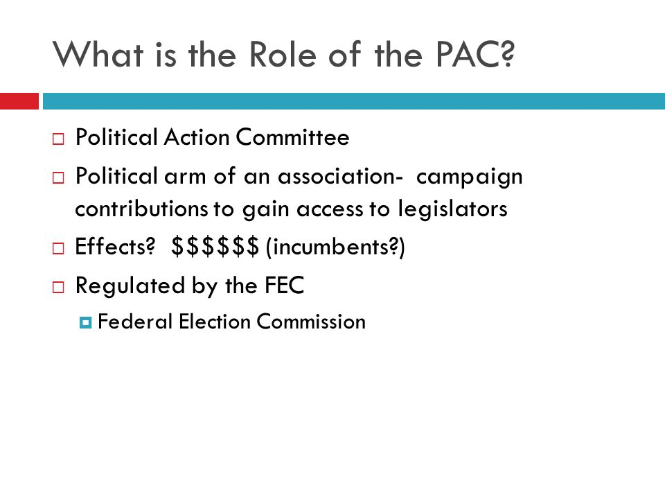 What is the Role of the PAC