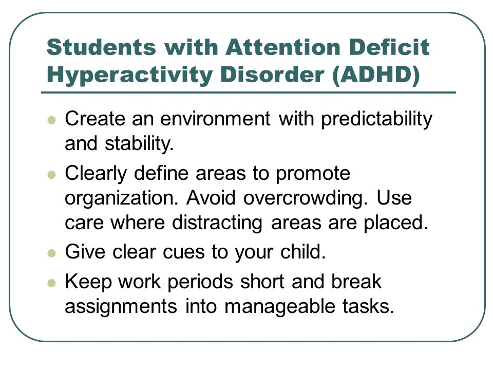 Students with Attention Deficit Hyperactivity Disorder (ADHD)