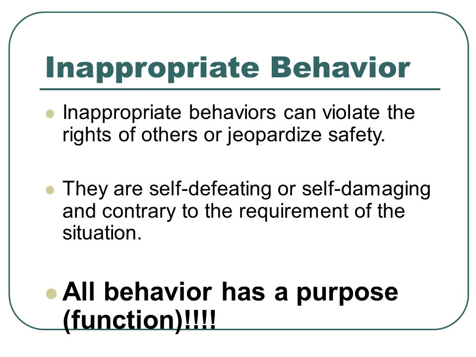 Inappropriate Behavior