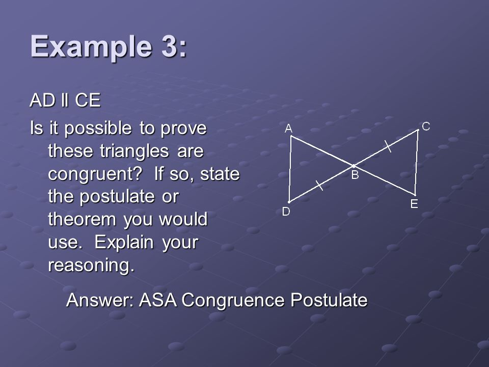 Example 3: AD ll CE.