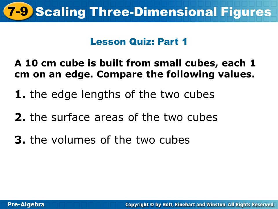 1. the edge lengths of the two cubes