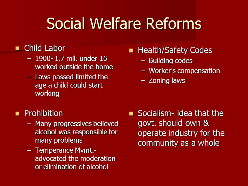 Social Welfare Reforms