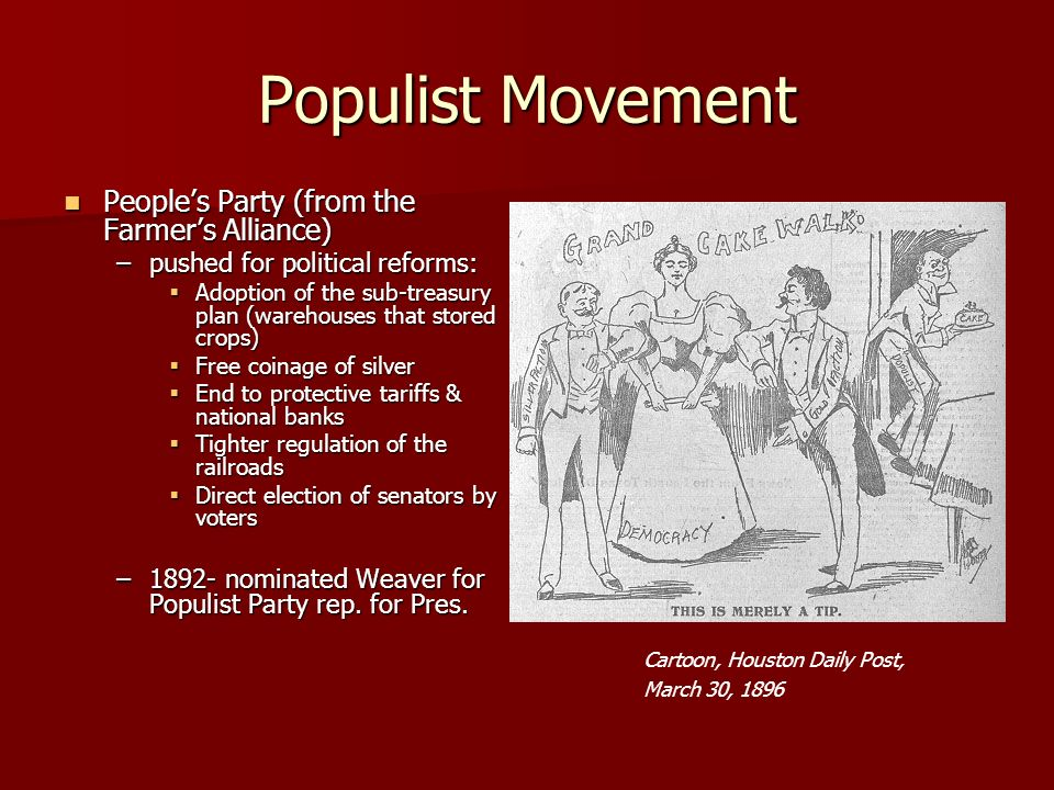 Populist Movement People's Party (from the Farmer's Alliance)