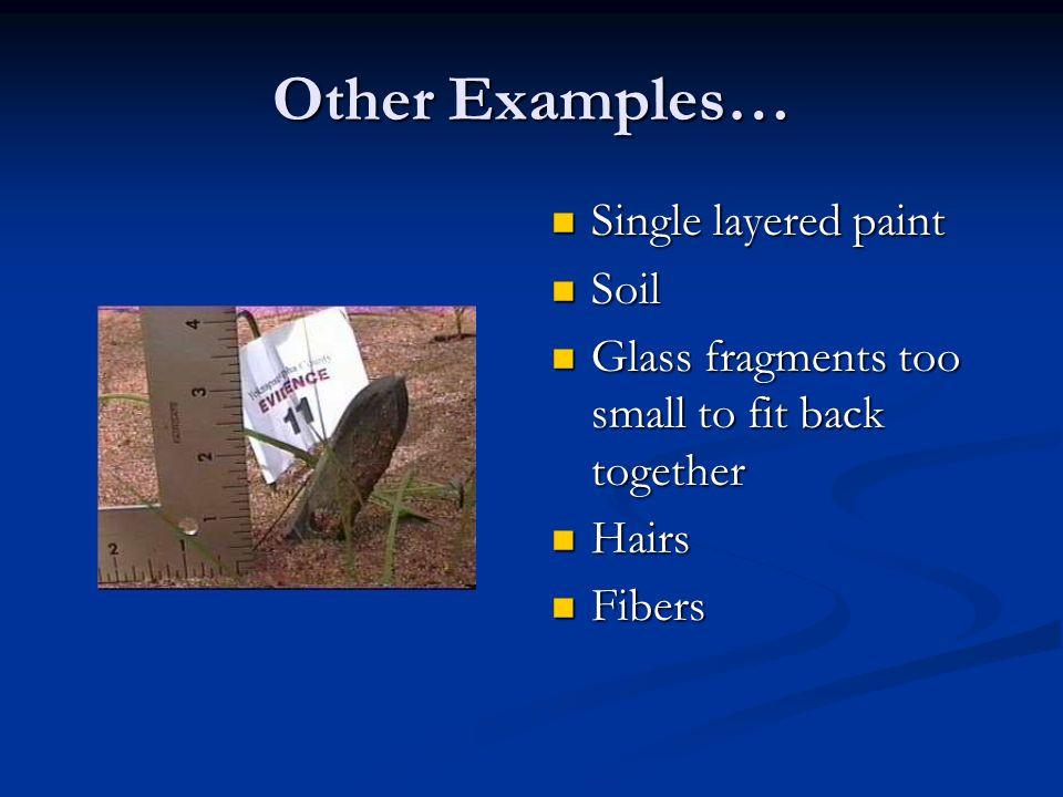 Other Examples… Single layered paint Soil