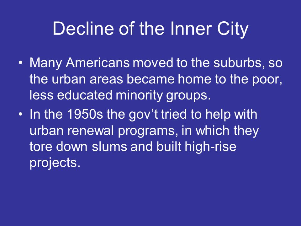 Decline of the Inner City