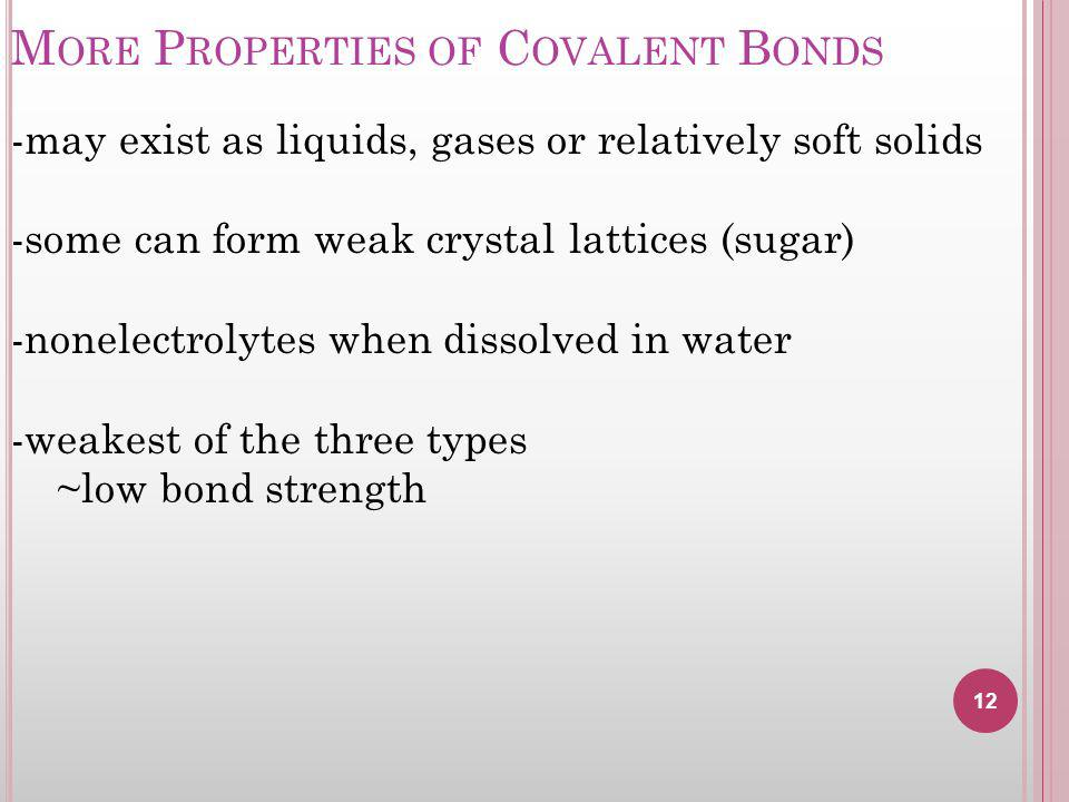 More Properties of Covalent Bonds