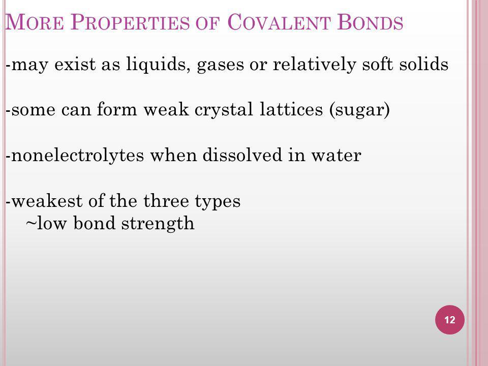 More Properties of Covalent Bonds