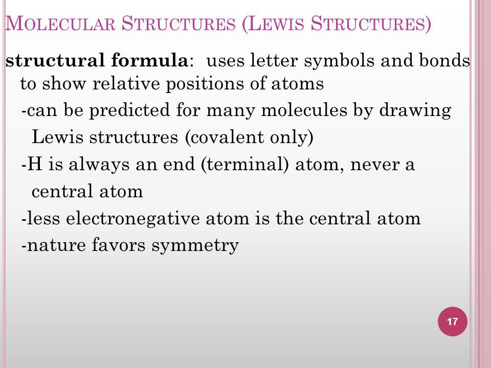Molecular Structures (Lewis Structures)