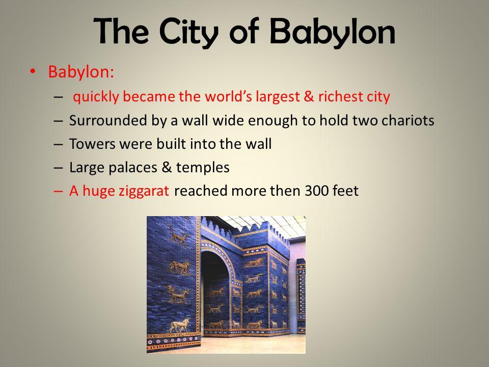 The City of Babylon Babylon:
