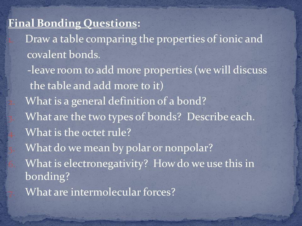Final Bonding Questions: