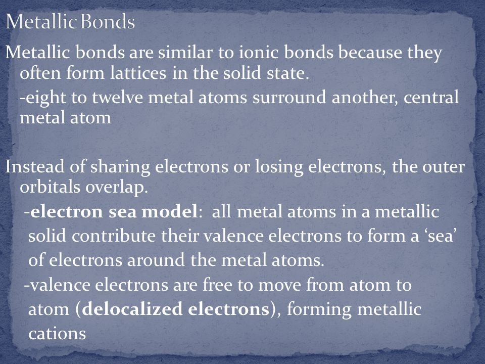Metallic Bonds