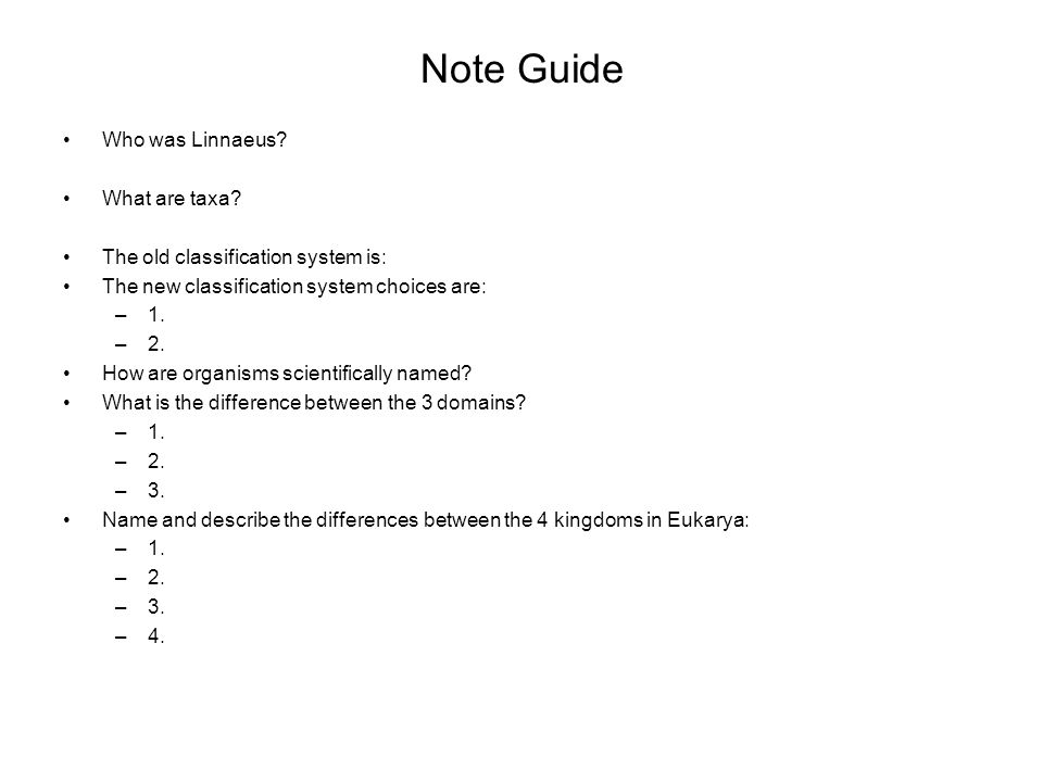 Note Guide Who was Linnaeus What are taxa