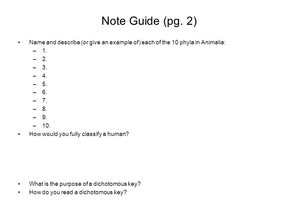 Note Guide (pg. 2) Name and describe (or give an example of) each of the 10 phyla in Animalia: 1. 2.