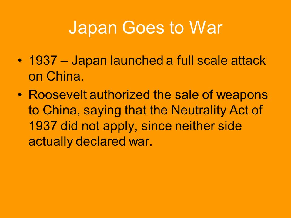 Japan Goes to War 1937 – Japan launched a full scale attack on China.