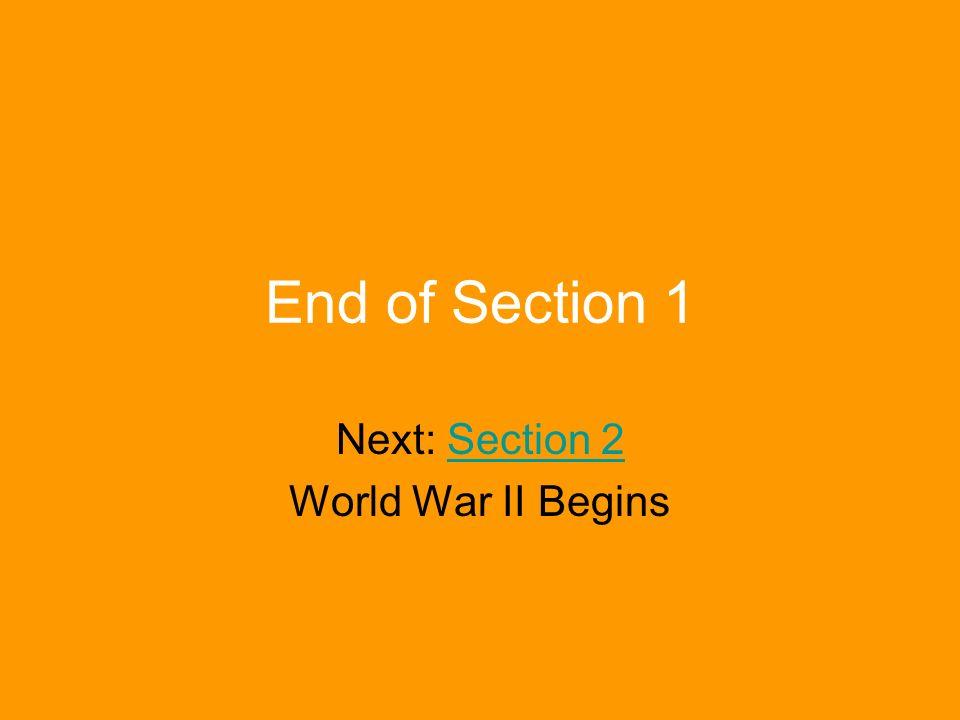 Next: Section 2 World War II Begins