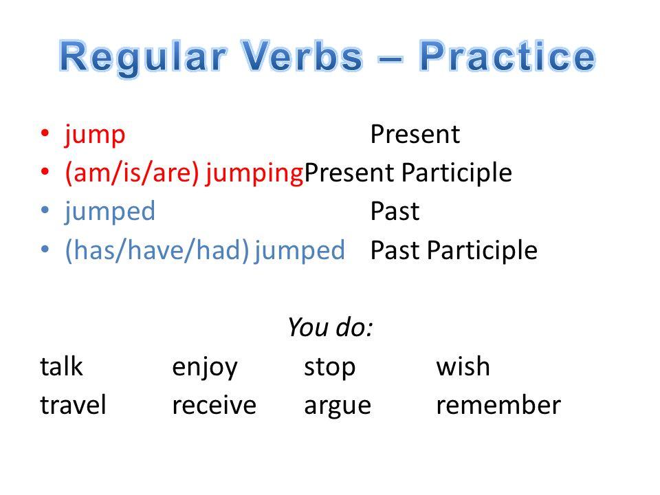 Regular Verbs – Practice