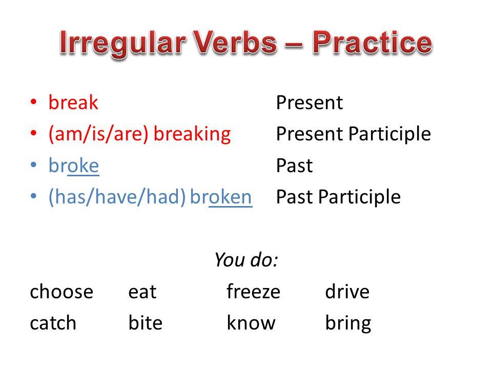 Irregular Verbs – Practice