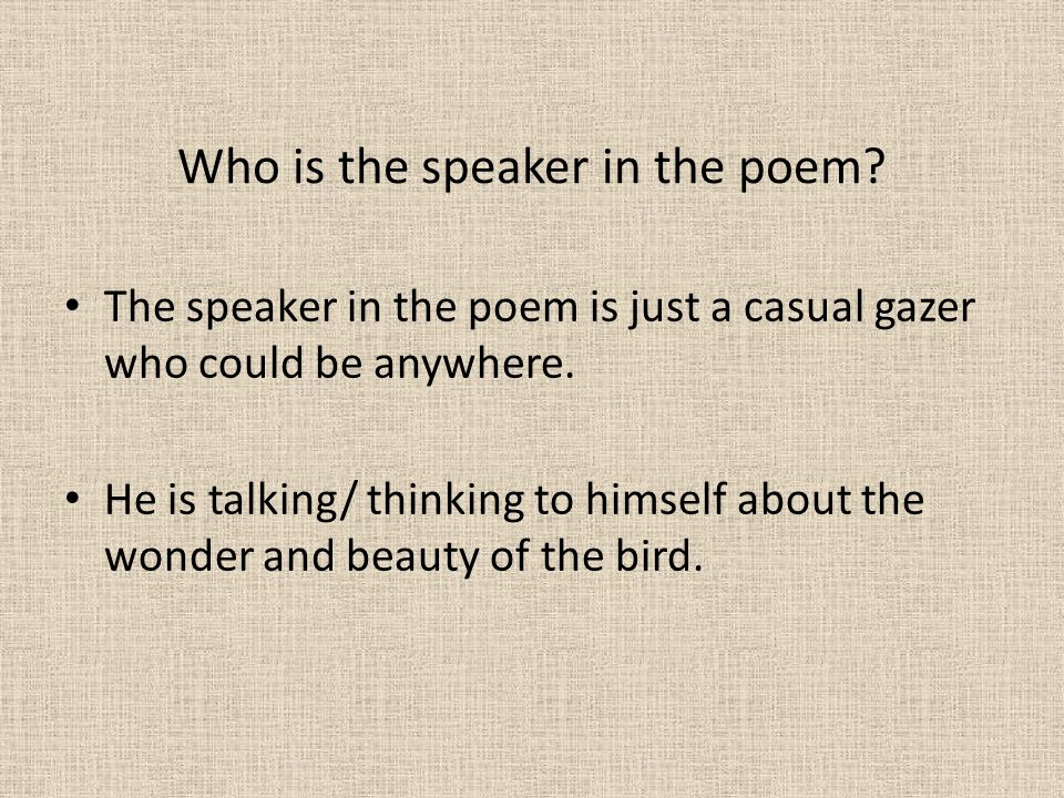 Who is the speaker in the poem