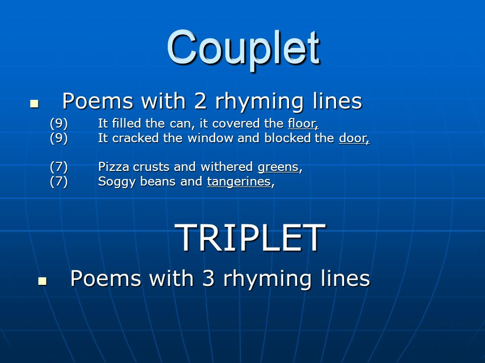 Couplet Couplet Couplet TRIPLET Poems with 2 rhyming lines