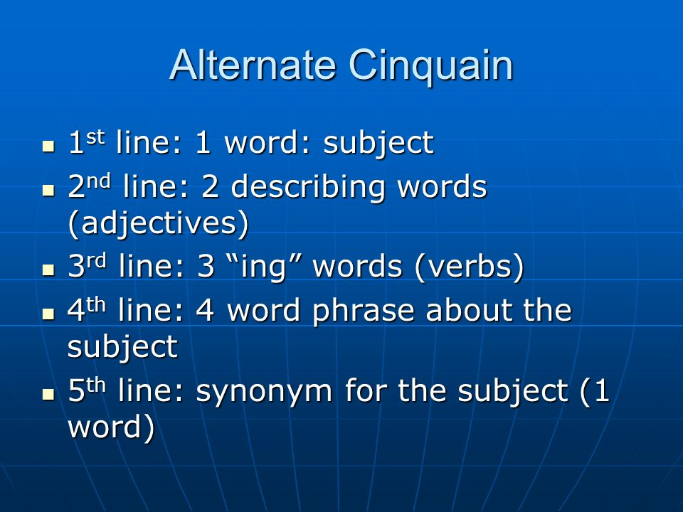 Alternate Cinquain 1st line: 1 word: subject