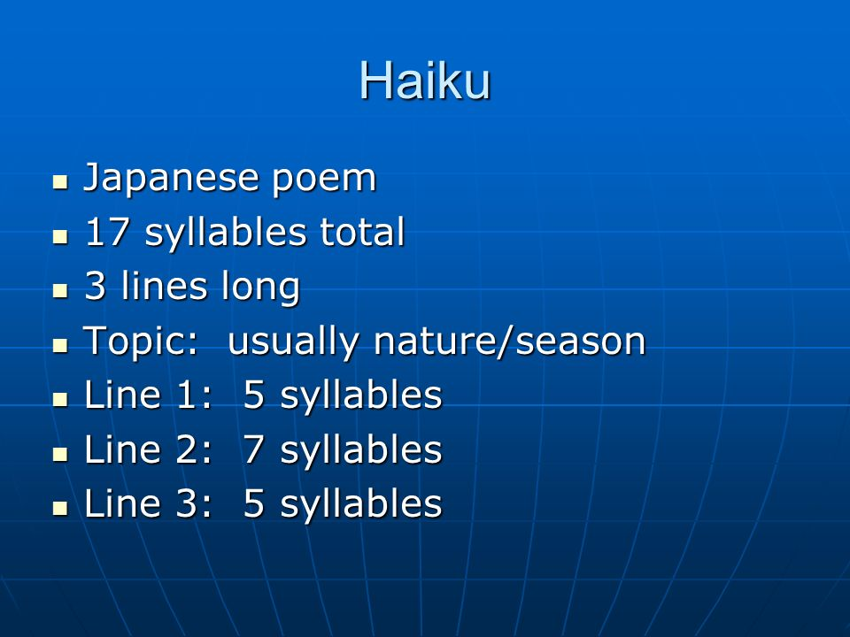 Haiku Japanese poem 17 syllables total 3 lines long
