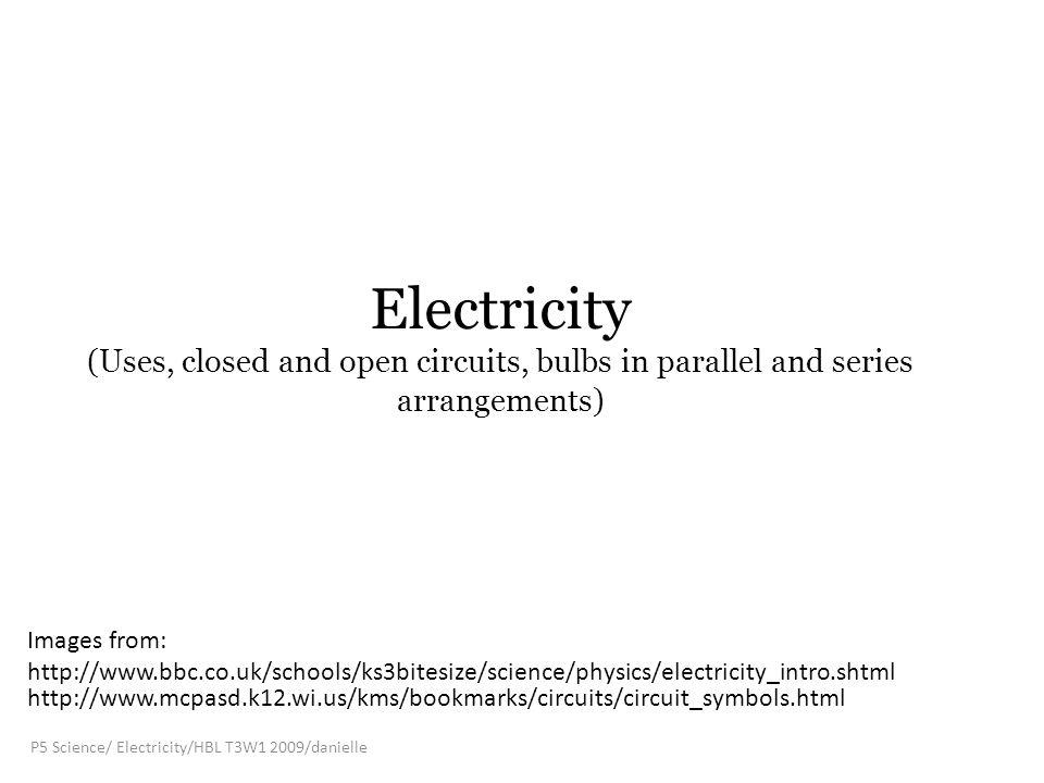 P5 Science/ Electricity/HBL T3W1 2009/danielle - ppt video online ...