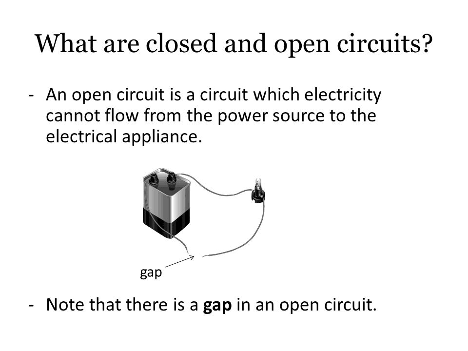 What Are Closed And Open Circuits