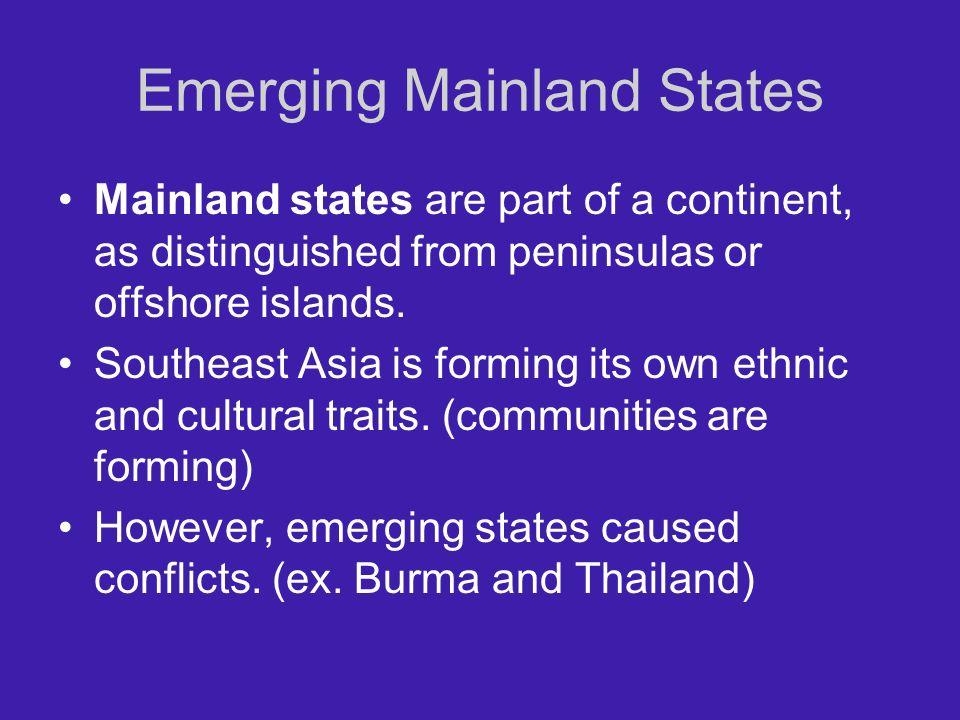 Emerging Mainland States