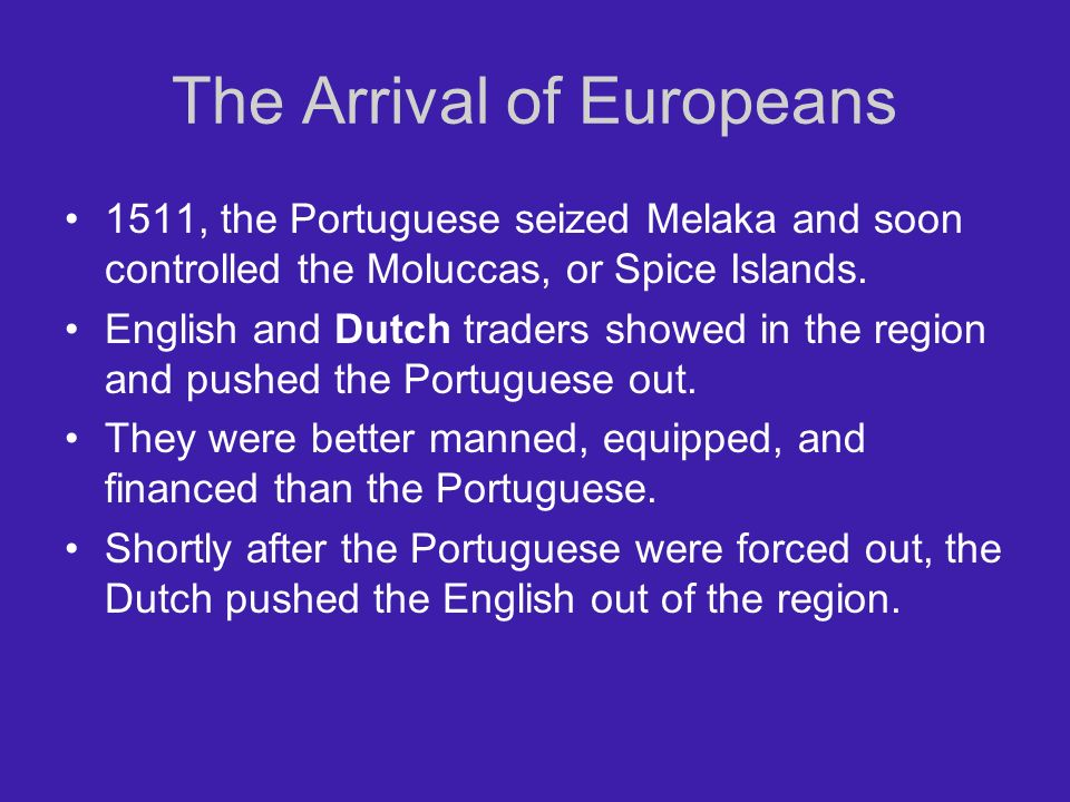 The Arrival of Europeans