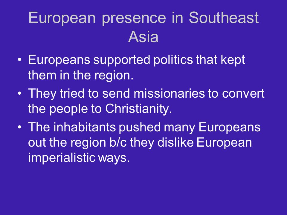 European presence in Southeast Asia