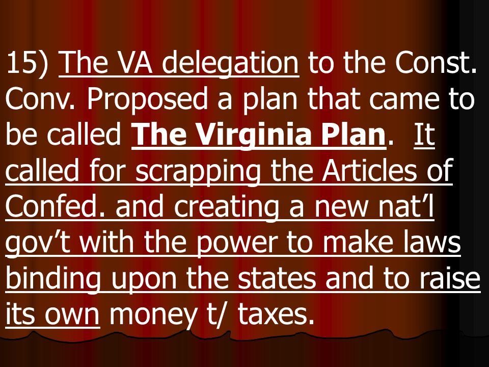 15) The VA delegation to the Const. Conv