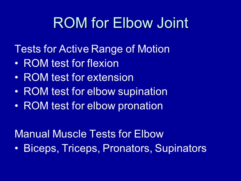 ROM for Elbow Joint Tests for Active Range of Motion