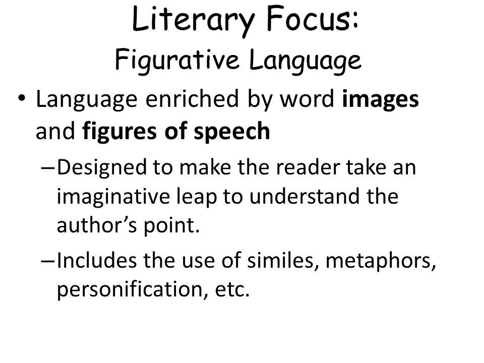 Literary Focus: Figurative Language