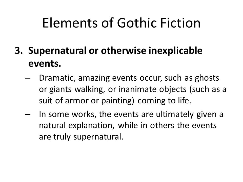 Elements of Gothic Fiction