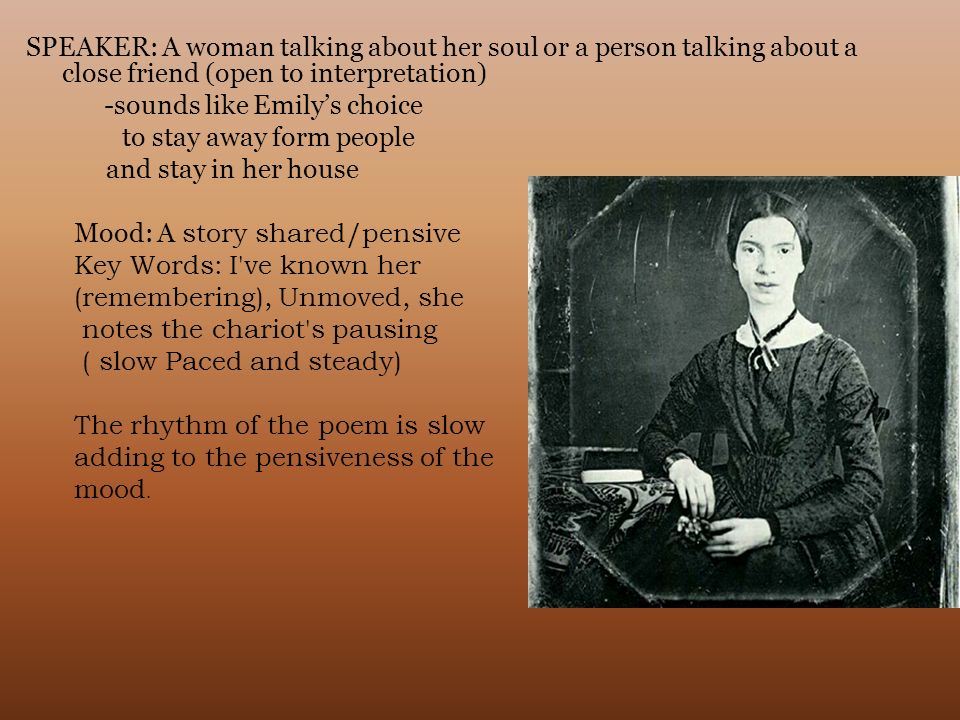SPEAKER: A woman talking about her soul or a person talking about a close friend (open to interpretation)