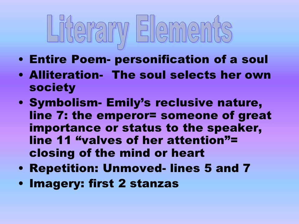 Literary Elements Entire Poem- personification of a soul